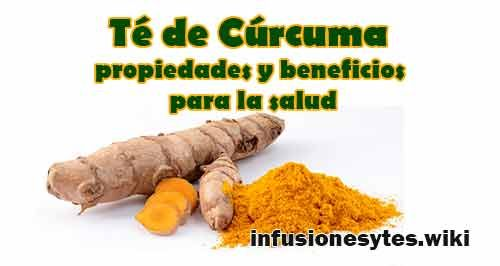 Té De Cúrcuma Propiedades Y Beneficios Para La Salud Como Hacer Para Que Sirve Curcuma Para Que Sirve Propiedades De La Curcuma Raiz De Curcuma