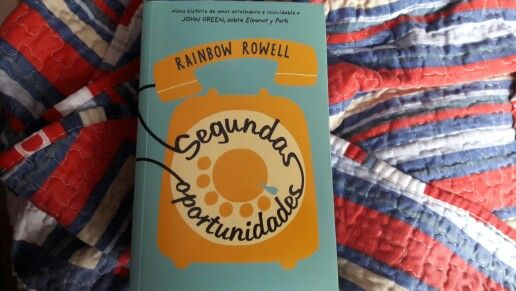 """Segundas Oportunidades"" escrito por Rainbow Rowell.:"