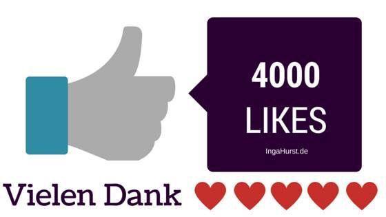 4000 Likes! Ich danke Euch ganz herzlich dass Ihr meine Seite so toll unterstützt! ❤️❤️❤️