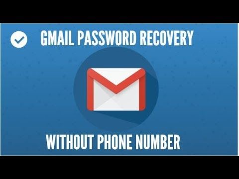How To Recover And Reset Gmail Account Password Without Phone