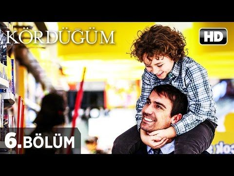 Kordugum Dizisi Kordugum 6 Bolum Izle Youtube Turkish Film Turkish Actors Best Actor