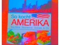 So kocht Amerika #Ciao