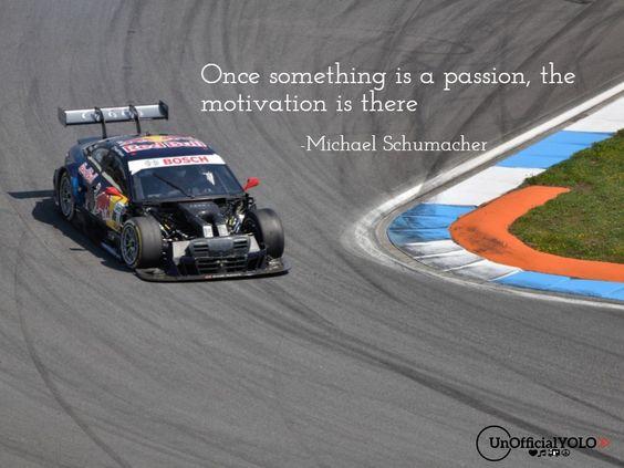 Michael Schumacher-UnofficialYOLO-Inspiring Quote