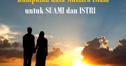 Kata Bijak Islam Dalam Rumah Tangga