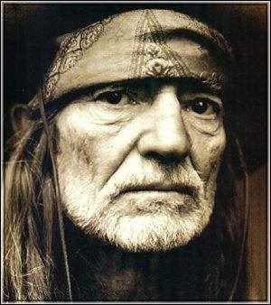 Willie Nelson...