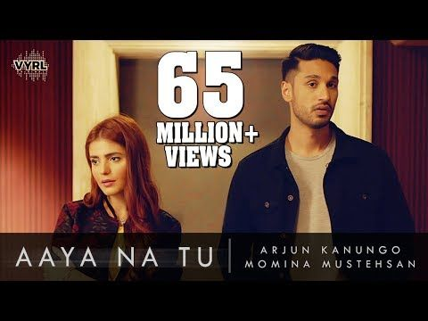 Arjun Kanungo Momina Mustehsan Aaya Na Tu Youtube Mp3 Song