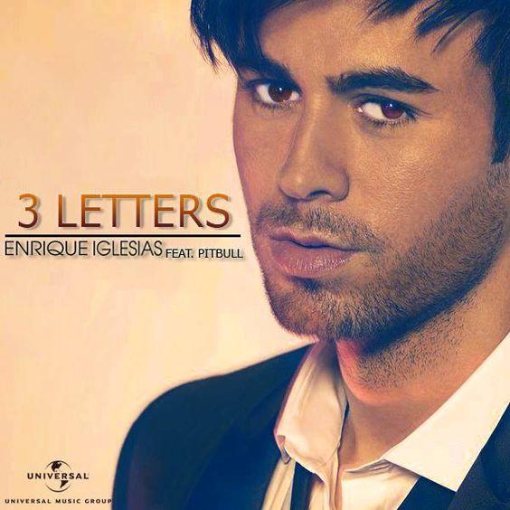 I Like It Enrique Iglesias: Enrique Iglesias 3 Letters