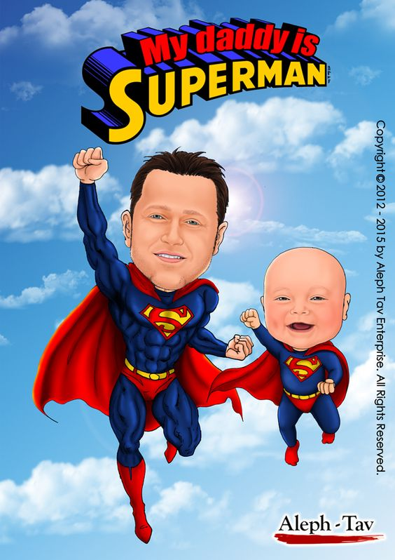 wedding picture caricature anniversary ideas - My daddy is superman Super dad & super babe To order