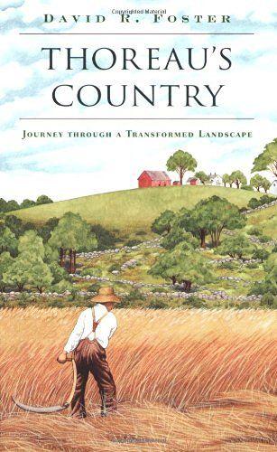 Thoreau's Country: Journey through a Transformed Landscape, http://a.co/7VTOEbi