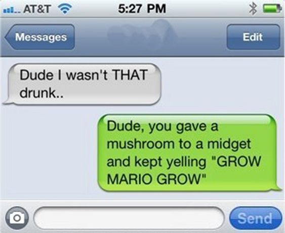 These funny texts are sent from the people who went a bit too far with drink and these texts are a hilarious proof. Description from colorsandjoy.com. I searched for this on bing.com/images