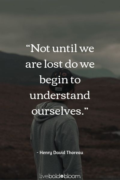 Feeling Lost Quotes (19 wise sayings to help show you the way forward)