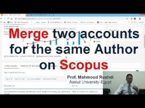 Merge Two Account For The Same Author On Scopus Arabic Author Accounting Scholarships
