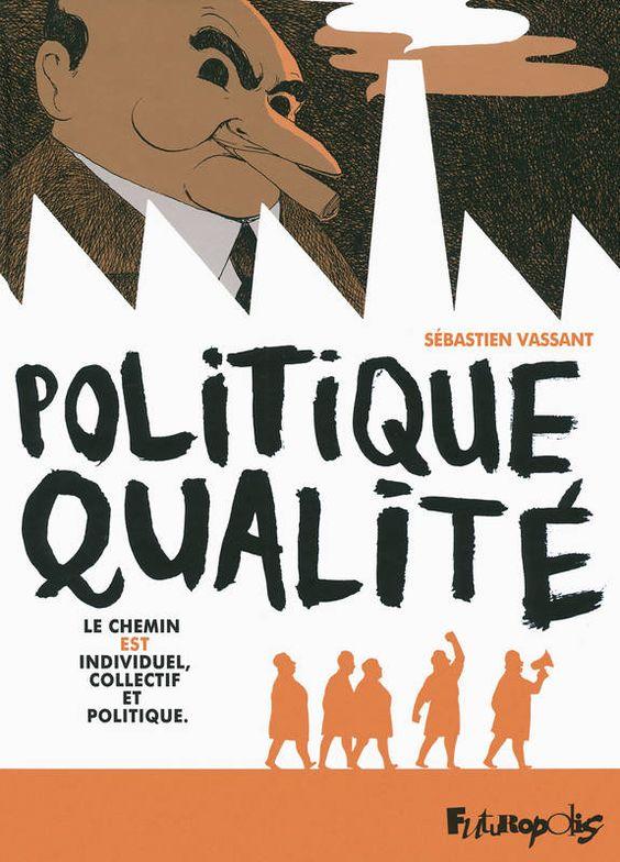 Politique Qualité, le chemin est individuel, collectif et politique