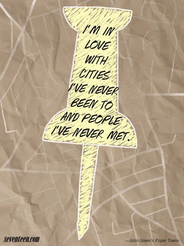 The Best John Green Quotes: Paper Towns