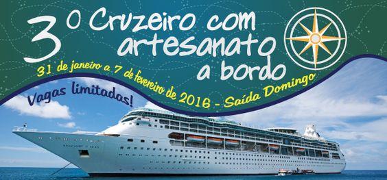 Cruzeiro com Artesanato a bordo - GERAL | Ateliê com Você