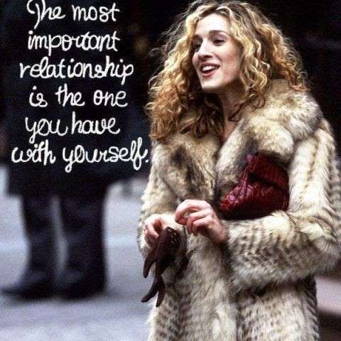 The most #important #relationship you have is with yourself #SITC #CarrieBradshaw Katja Cho/Getty