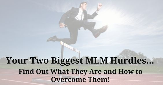 Are you getting a constant beat down from these 2 pesky mlm hurdles? Find out if they're giving you the smack down and how you can overcome them quickly!