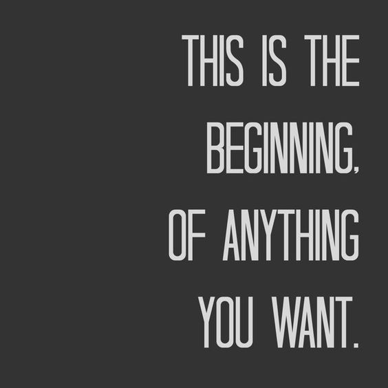 This Is The Beginning Of Anything You Want Quotes About New Year Inspirational Quotes Collection Year Quotes