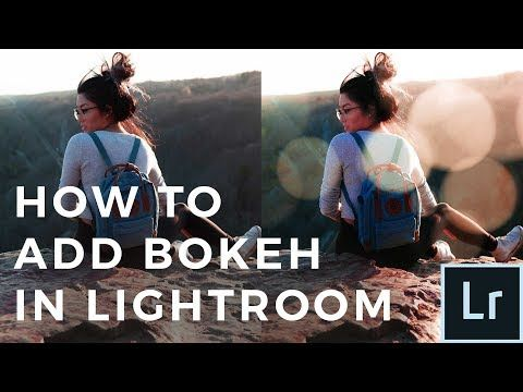Bokeh effect lightroom