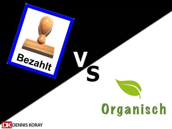 Was ist besser – Organischer Traffic oder bezahlter Traffic? - Mehr Infos zum Thema auch unter http://vslink.de/internetmarketing