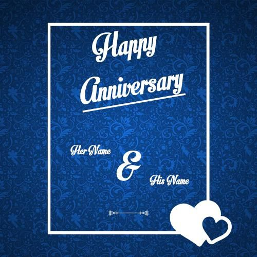 Wish You Happy Anniversary Greeting Card Couple Names Write Print His And Her Name Annive Anniversary Greeting Cards Happy Anniversary Cards Anniversary Cards