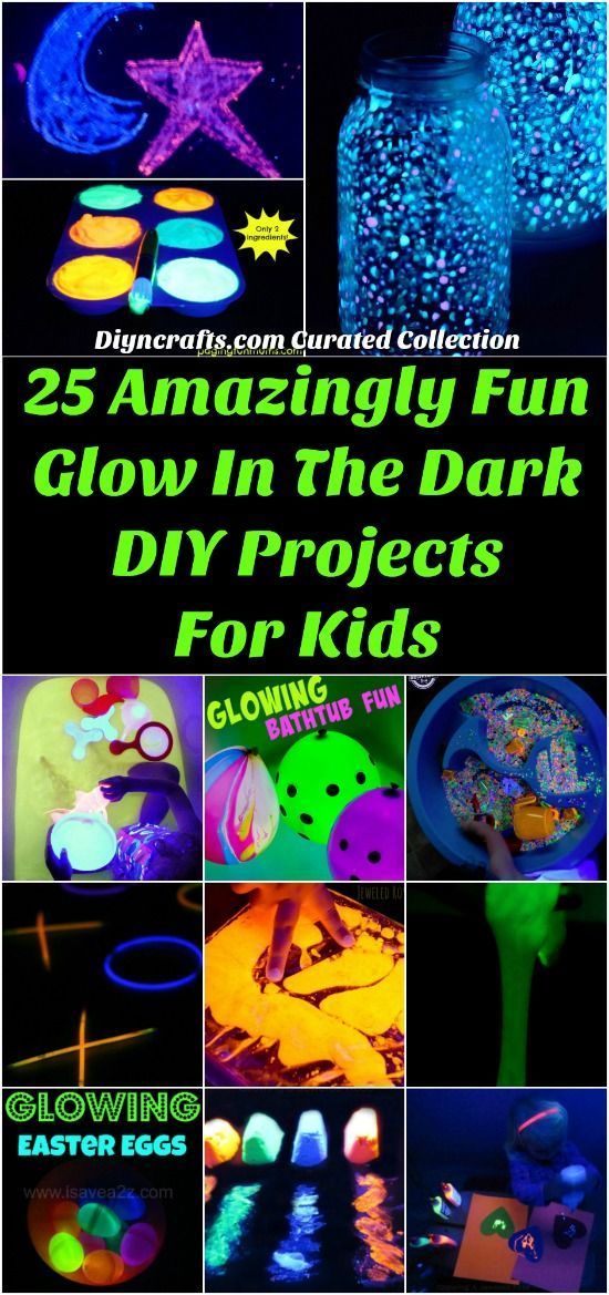 25 Amazingly Fun Glow In The Dark Diy Projects For Kids Diy Projects For Kids Projects For Kids Crafts For Kids