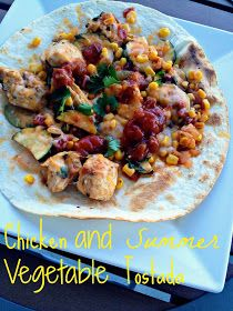 Chicken and Summer Vegetable Tostada | Recipes | Pinterest | Tostadas ...