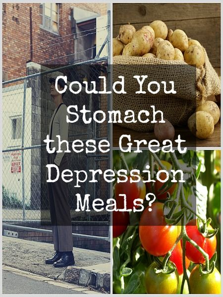 Great Depression Depression And Meals On Pinterest