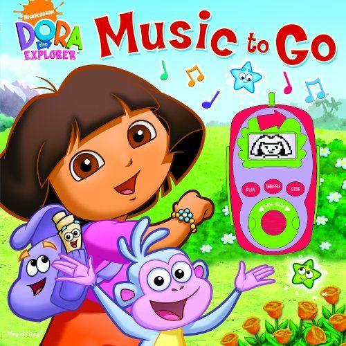 Dora The Explorer Music To Go By Editors Of Publications International Ltd Perfect For The Little Dora Groupie And Mu Dora The Explorer Wiggles Birthday Dora