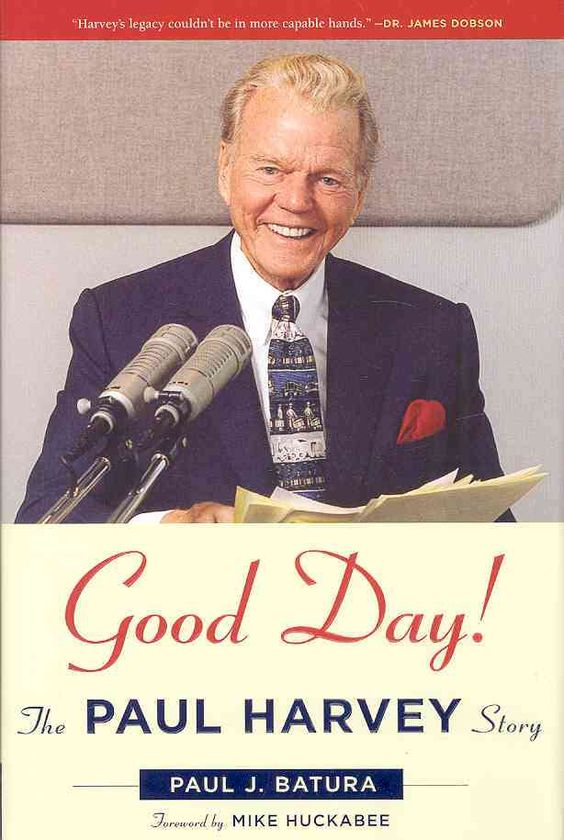 Good Day!: The Paul Harvey Story