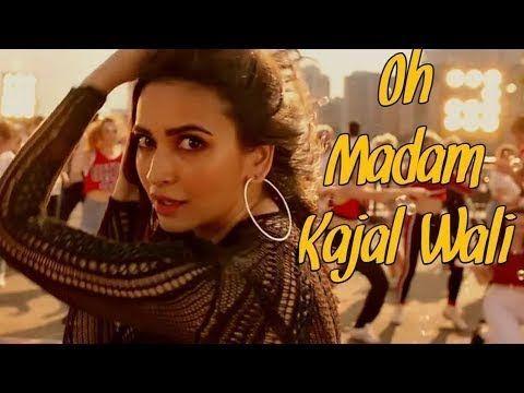 O Madam Kajal Wali Full Song Oh Madam Kajal Wali Ek Chumma Song Housefull 4 Youtube Bollywood Funny Songs Housefull 4