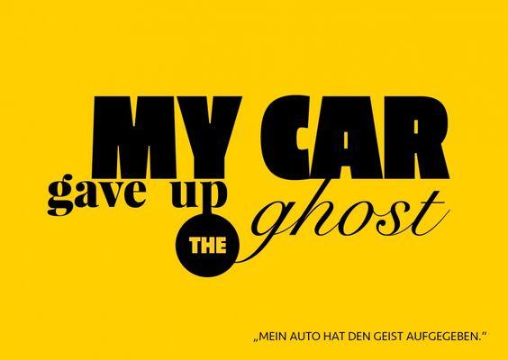My car gave up the ghost | Denglisch | Echte Postkarten online versenden…