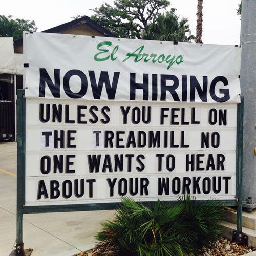 Texas El Arroyo Restaurant Makes Funny Signs Every Day And Now They Re In A Book Funny Signs Restaurant Signs Funny Memes