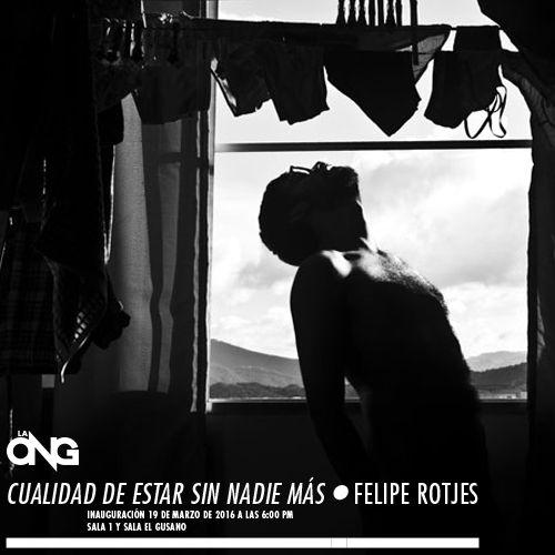 CUALIDAD DE ESTAR SIN NADIE MÁS. FELIPE ROTJES. Artista Nacional Autorretrato. Venezuela