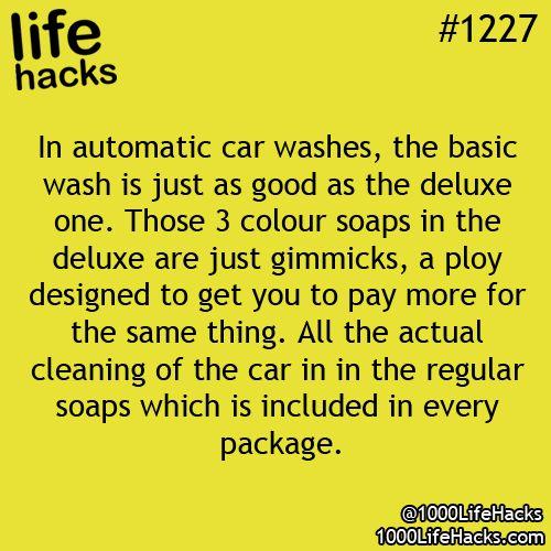 Life Hacks- car washes
