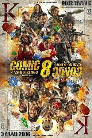 Nonton Online Comic 8 Casino Kings Part 2 Full Movie : nonton, online, comic, casino, kings, movie, Comic, Casino, Kings, (2016), Komik,, Bioskop,, Komedi