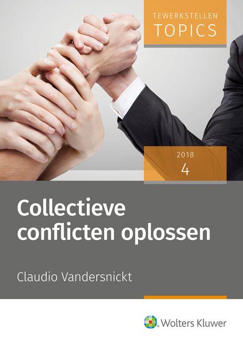 Collectieve Conflicten Oplossen Vandersnickt Claudio Plaats 349 2 Tewe