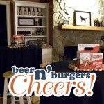 Cheers! Beer n' Burgers {men's birthday theme}