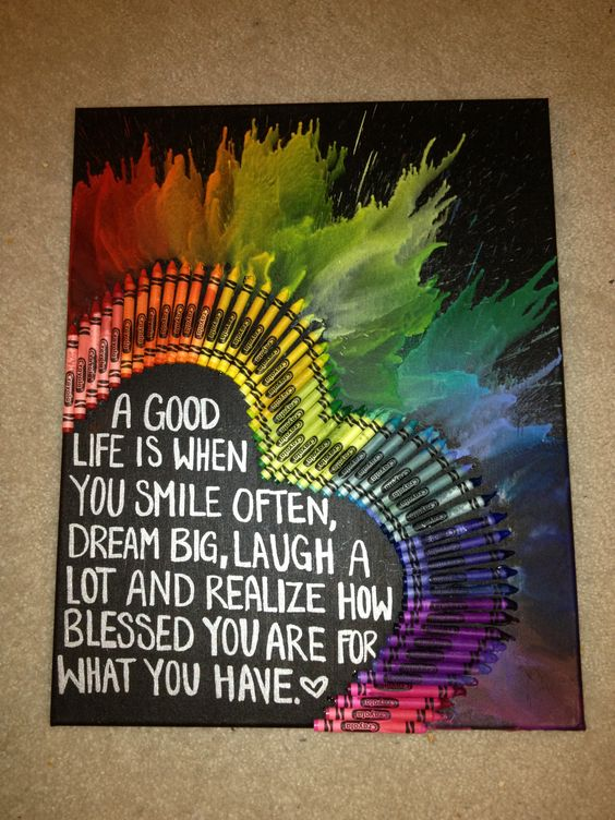 Crayon art with quote this very very you like for Melted crayon art with quotes