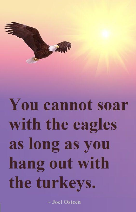 Bizwaremagic S Top 21 Achievement Quotes Achievement Quotes Joel Osteen Quotes Encouragement Eagles Quotes