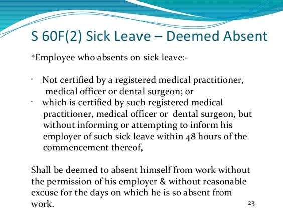 S 60F(2) Sick Leave u2013 Deemed Absent  Employee who absents on - medical certificate for sick leave