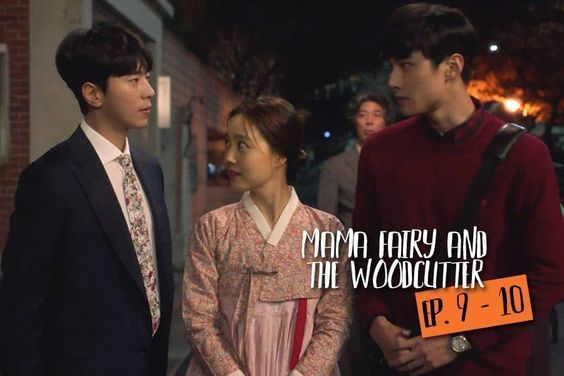 "5 Burning Questions We Had After Episodes 9-10 Of ""Mama Fairy And The Woodcutter"""