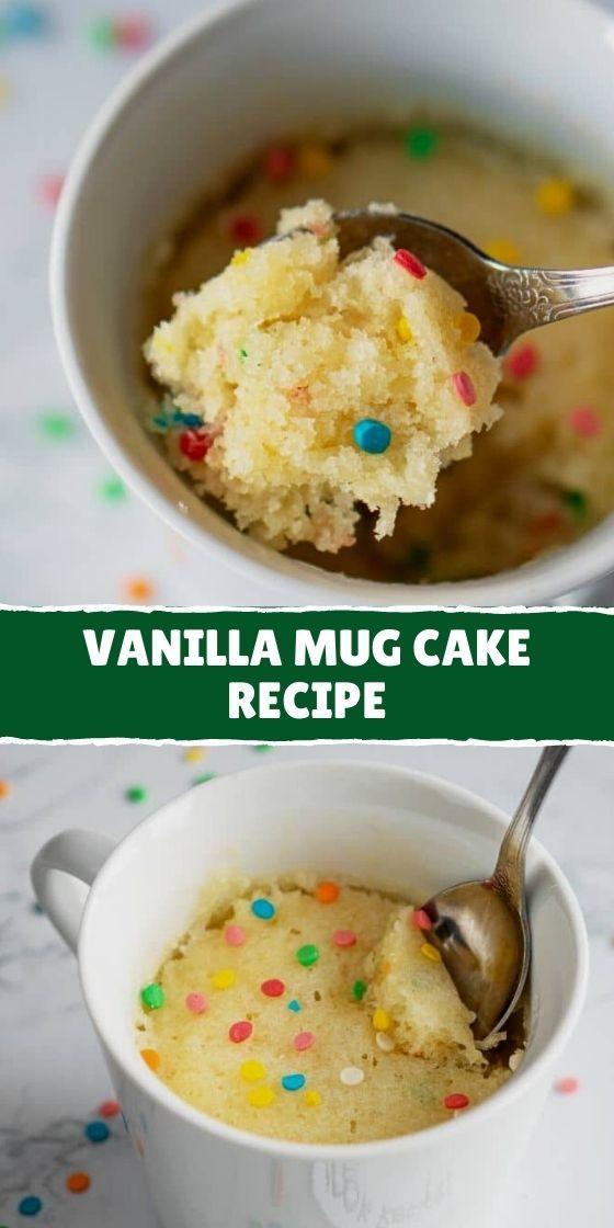 How To Make Vanilla Mug Cake Recipe In 2021 Vanilla Mug Cakes Mug Recipes Cake Recipes