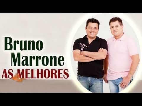 Bruno E Marrone So As Melhores 2019 Bruno E Marrone Sucessos