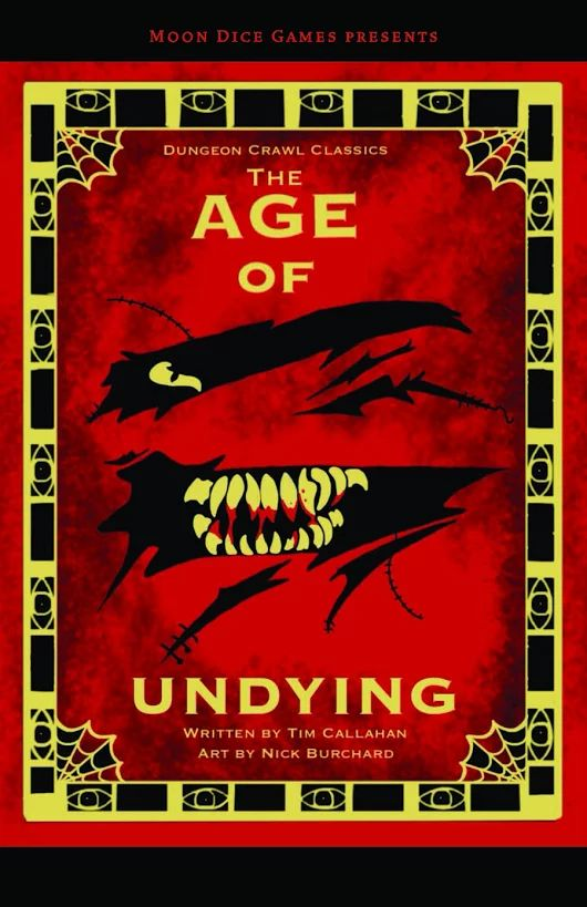 The Age of Undying [DCC]: