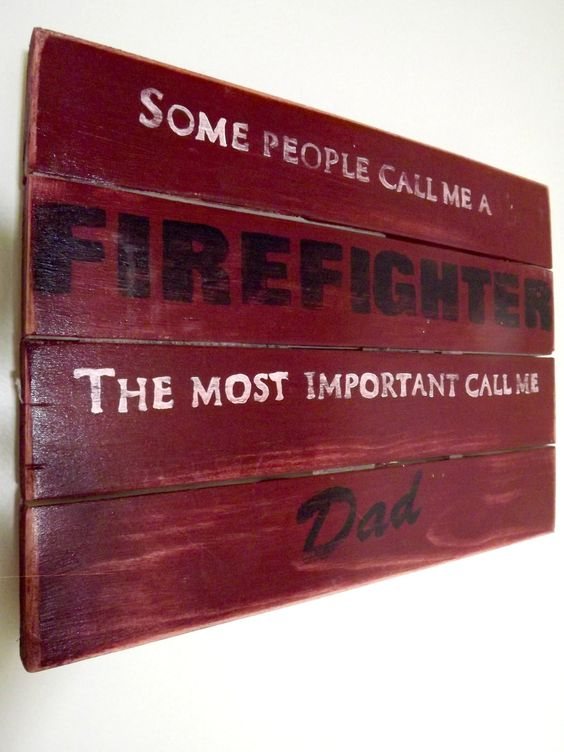 Wall Sign-Rustic Wall Decor-Firefighter Gifts-Unique Gift For Dad