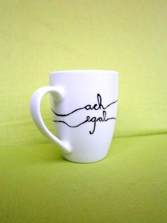 kaffeetasse ach egal tasse mit spruch cup produkte. Black Bedroom Furniture Sets. Home Design Ideas