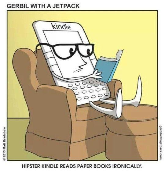 Hipster #Kindle / a cartoon by Matt Bradshaw
