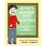 Adam's Gluten Free Surprise: Helping Others Understand Gluten Free http://www.gfreek.com/Gluten_Free_Kids_Book.html