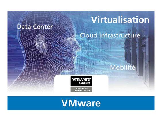 Formation VMware : solution de virtualisation, et de management d'infrastructures Cloud